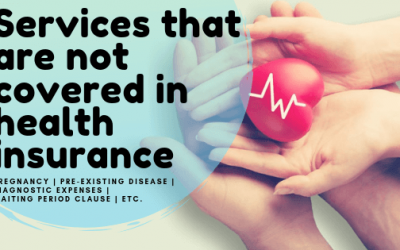 Services that are not covered in health insurance